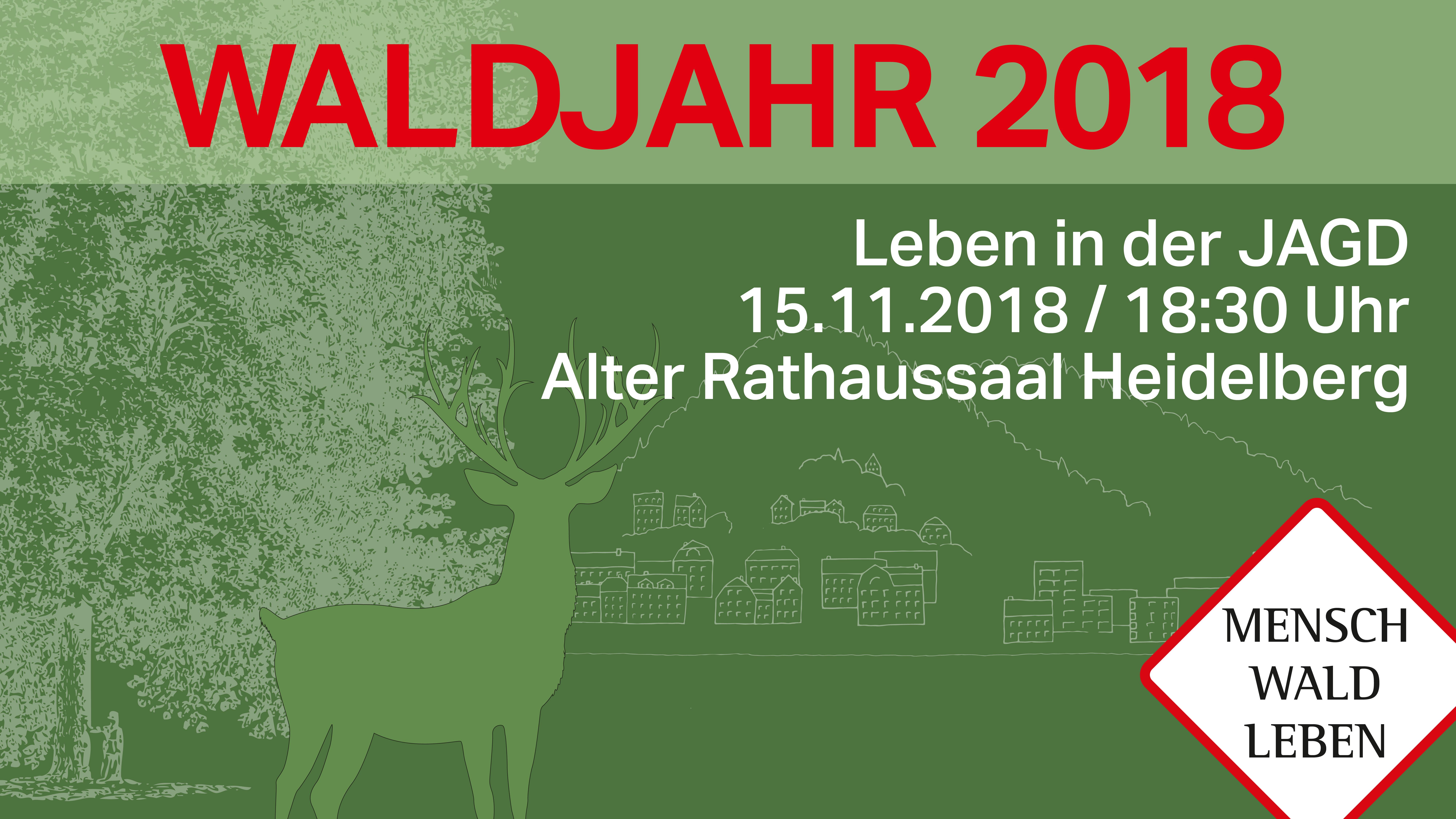 Vortragsankündigung Heidelberg 2018 Sinn & Sinnlichkeit der Jagd